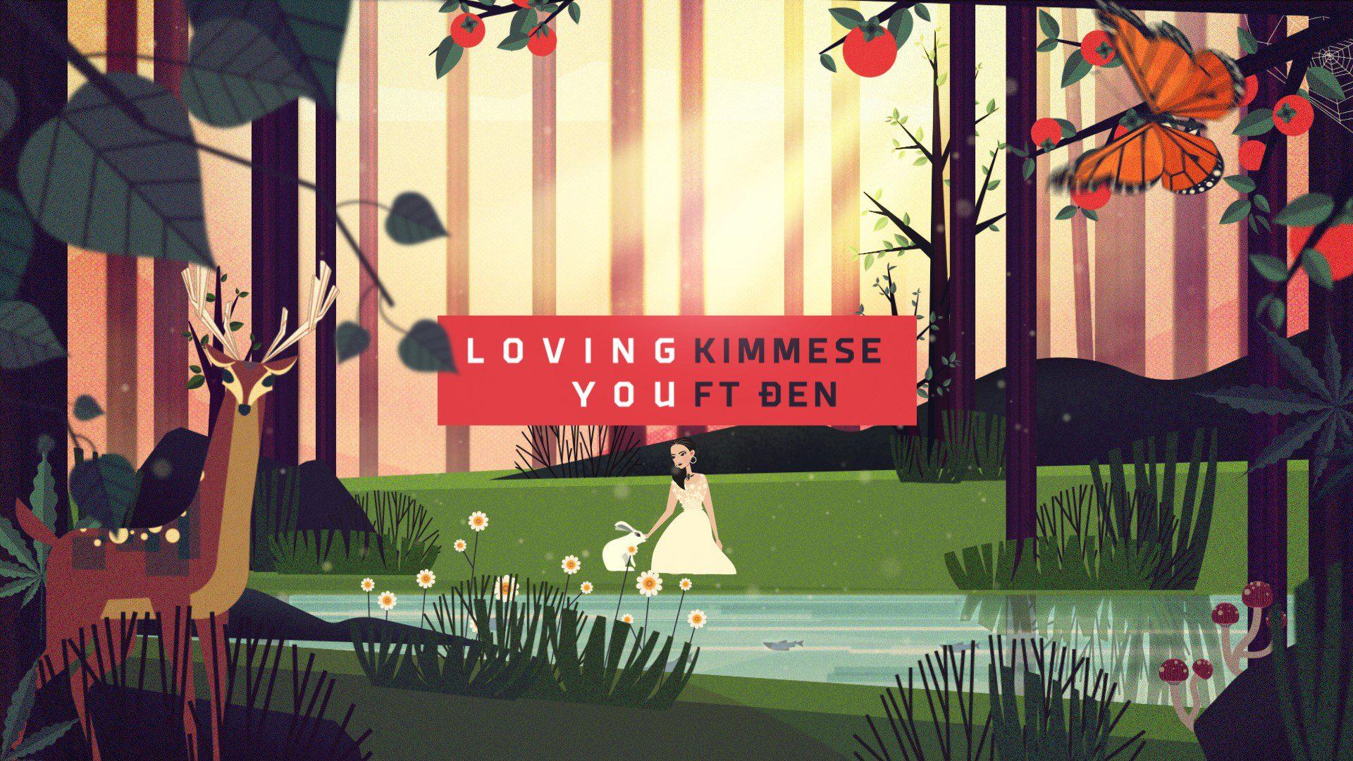 Kimmese – Loving you ft. Đen